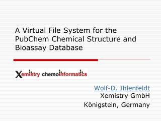 A Virtual File System for the PubChem Chemical Structure and Bioassay Database