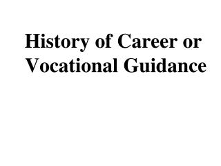 History of Career or  Vocational Guidance