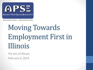 Moving Towards Employment First in Illinois