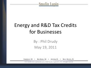 Energy and R&D Tax Credits  for Businesses
