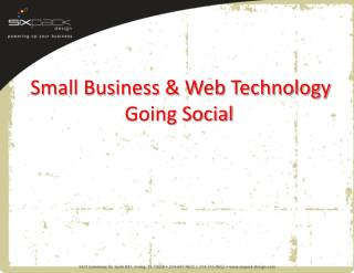 Small Business & Web  Technology Going Social