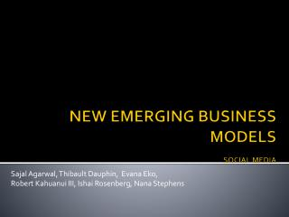NEW EMERGING BUSINESS MODELS SOCIAL MEDIA