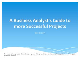 A Business Analyst's Guide to more Successful Projects