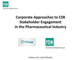 Corporate Approaches to CSR Stakeholder Engagement  in the Pharmaceutical Industry