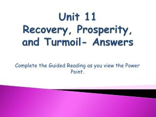 Unit 11 Recovery, Prosperity, and Turmoil- Answers