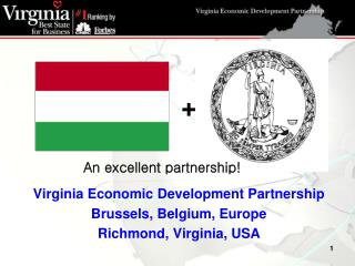 Virginia Economic Development Partnership Brussels, Belgium, Europe Richmond, Virginia, USA
