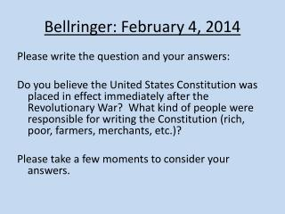 Bellringer : February 4, 2014