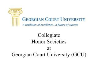 Collegiate  Honor Societies at  Georgian Court University (GCU)