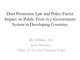 Data Protection Law and Policy Factor Impact on Public Trust in e-Government System in Developing Countries