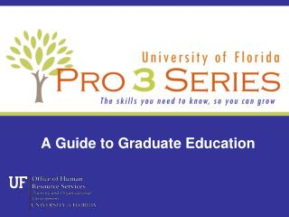 A Guide to Graduate Education