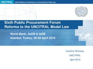Sixth Public Procurement Forum Reforms to the UNCITRAL Model Law