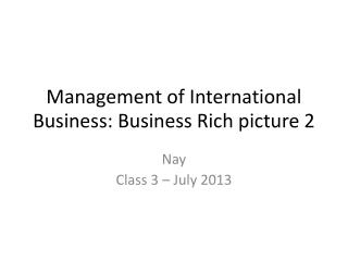 Management of International Business: Business Rich  picture 2