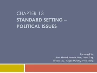 Chapter 13 Standard Setting – Political Issues
