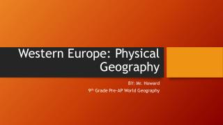 Western Europe: Physical Geography