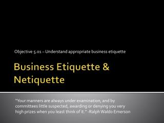 Business Etiquette & Netiquette