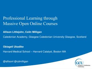 Professional Learning through  Massive Open Online Courses