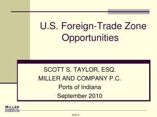 U.S. Foreign-Trade Zone Opportunities