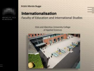 Internationalisation Faculty of Education and International  Studies
