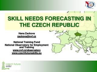 SKILL NEEDS FORECASTING IN THE CZECH REPUBLIC
