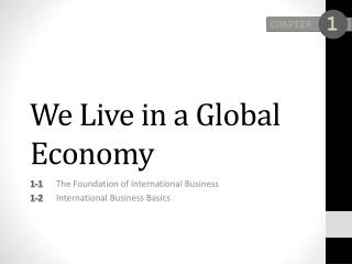 We Live in a Global Economy