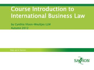 Course Introduction to International Business  L aw