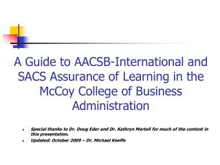 A Guide  to AACSB-International and SACS  Assurance of Learning  in the McCoy College of Business Administration