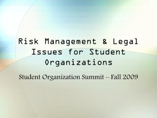 Risk Management & Legal Issues for Student Organizations