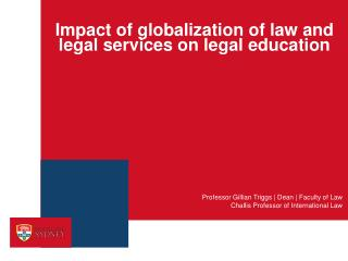 Impact of globalization of law and legal services on legal education