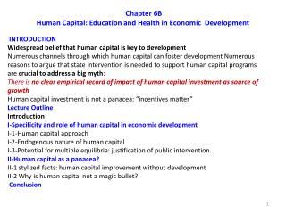 Chapter  6B Human Capital: Education and Health in Economic  Development