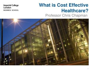 What is Cost Effective Healthcare?
