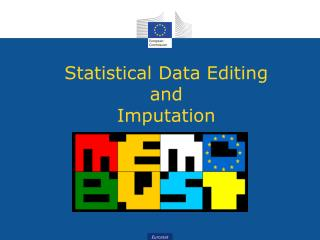Statistical Data Editing and Imputation