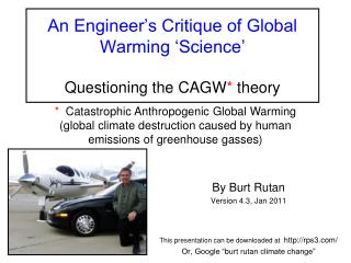 An Engineer's Critique of Global Warming 'Science' Questioning the CAGW *  theory