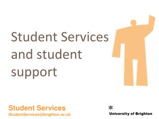 Student Services and student support