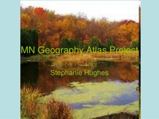 MN Geography Atlas Project
