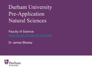 Durham University Pre-Application  Natural Sciences
