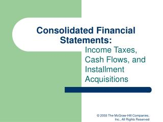 Consolidated Financial Statements: