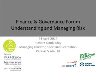 Finance & Governance Forum Understanding and Managing Risk