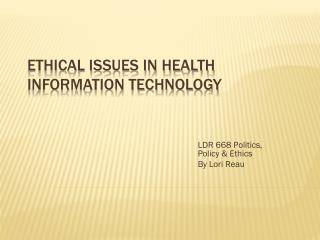 Ethical Issues in Health Information Technology