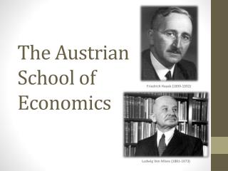The Austrian School of Economics