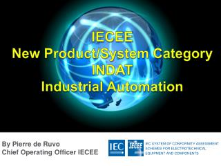 IECEE  New Product/System Category  INDAT Industrial Automation