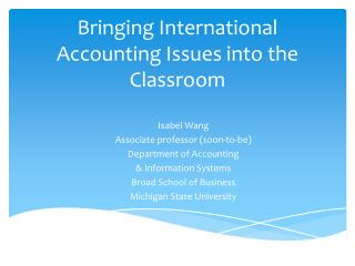 Bringing International Accounting Issues into the Classroom