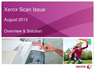 Xerox Scan Issue