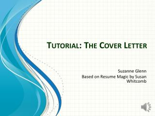 Tutorial: The Cover Letter