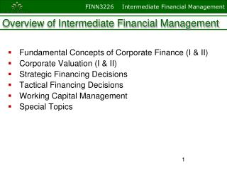 Overview of Intermediate Financial Management