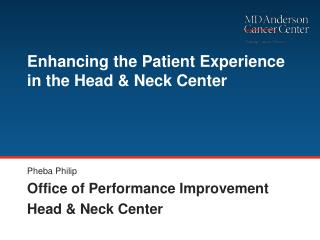 Enhancing the Patient Experience in the Head & Neck Center