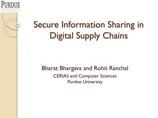 Secure Information Sharing in Digital Supply Chains