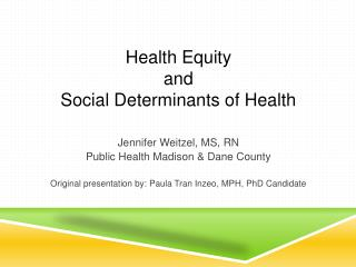 Health Equity  and  Social Determinants of Health