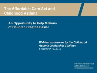 The Affordable Care Act and Childhood Asthma