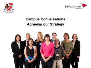Campus Conversations Agreeing our Strategy