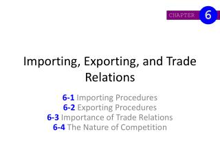 Importing, Exporting, and Trade Relations